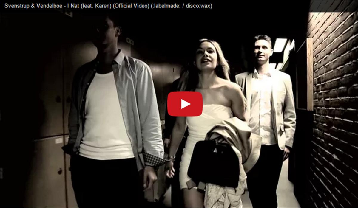 Svenstrup & Vendelboe – I Nat (feat. Karen)